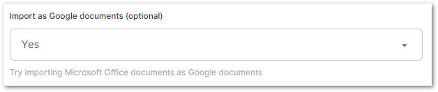 Import as Google Documents - Yes - Screenshot