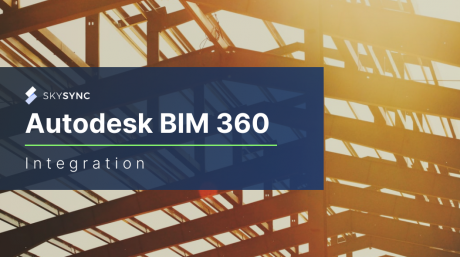 Autodesk BIM 360 Integration - AEC Industry