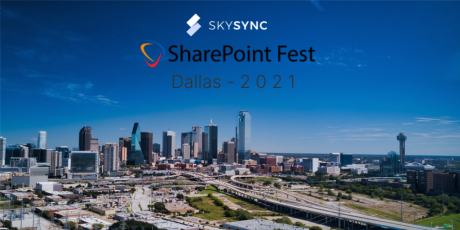 SkySync SharePoint Fest Dallas 2021